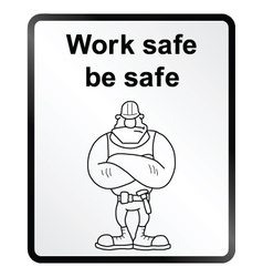 Work Safe Information Sign vector