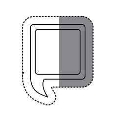 monochrome sticker of square speech with tail to vector image vector image