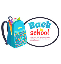 back to school poster with fashionable backpack vector image