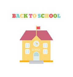school building in flat style school building in vector image