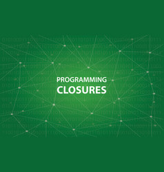 programming closures concept white vector image vector image