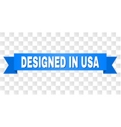 blue ribbon with designed in usa title vector image
