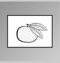 Tangerine poster in black and white for interior vector