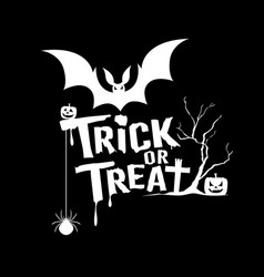 halloween trick or treat message on black vector image
