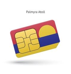 Palmyra Atoll mobile phone sim card with flag vector image vector image