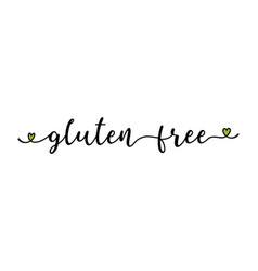 hand sketched gluten free quote as banner or logo vector image
