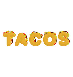 Tacos lettering mexican fast food font taco text vector