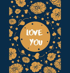 Vintage floral card with text love you vector