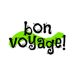 Bon voyage sticker vector