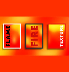 fire color gradient texture backgrounds set for vector image
