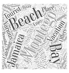 montego bay jamaica vacation Word Cloud Concept vector image
