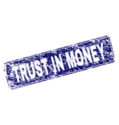 Scratched trust in money framed rounded rectangle vector