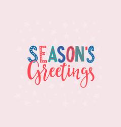 season greatings christmas lettering typography vector image
