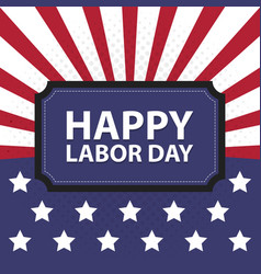 happy labor day usa retro vintage poster vector image