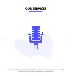 our services microphone multimedia record song vector image