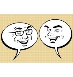 Two happy men talking Comic bubble smiley face vector image vector image