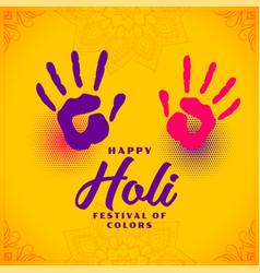 Happy holi colors hand prints background design vector