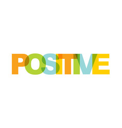 Positive phrase overlap color no transparency vector