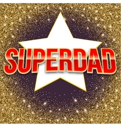 Super dad bright lettering vector image