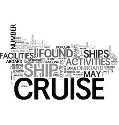 Amenities on common cruise ships text word cloud vector