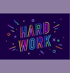 hard work poster banner vector image