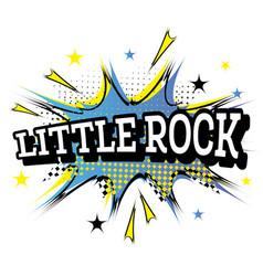 Little rock comic text in pop art style vector