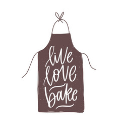 Live love bake motivational slogan or quote vector