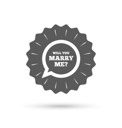 Marry me speech bubble sign icon Engagement vector