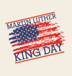 Mlk jr day poster painting usa flag symbol vector