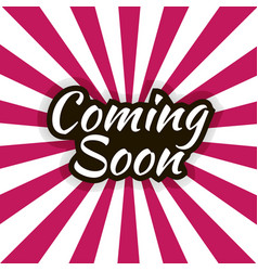 coming soon lettering vector image