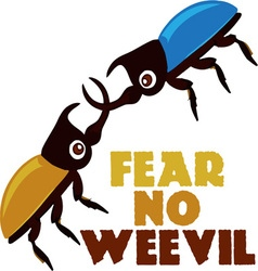 Fear no weevil vector