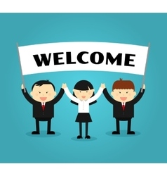 Businessmen holding welcome placard vector image vector image