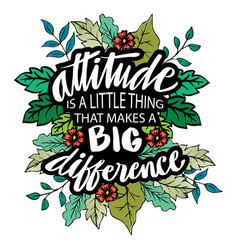 Attitude is everything hand lettering vector
