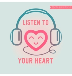 Cute heart listening yourself vector