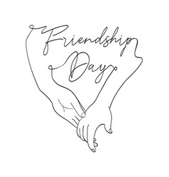 Friendship day card friend hands in single line vector