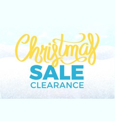 christmas sale clearance poster snowy landscape vector image