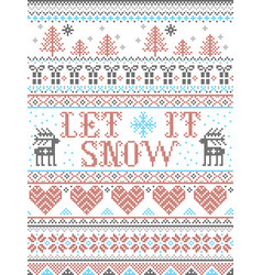 Seamless christmas pattern let it snow vector