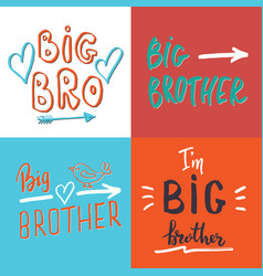 big brother calligraphic letterings signs set vector image