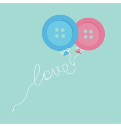 Blue pink button balloons Love thread card Flat vector image