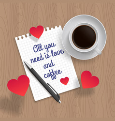 all you need is love and coffee vector image