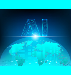 ai world map cyber internet network connection vector image