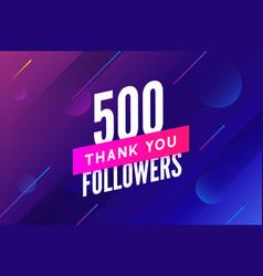 500 followers greeting social card thank vector