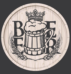 beer label on wooden cask with full beer mug vector image