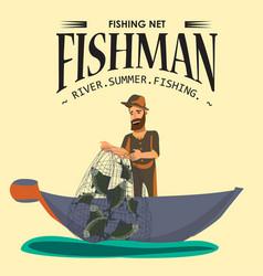 Cartoon fisherman standing in hat and pulls net on vector