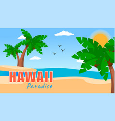hawaii paradise summer poster with palms vector image