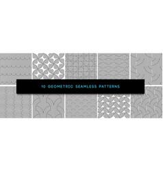 Set monochrome geometric seamless patterns vector