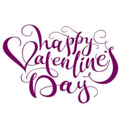 happy valentines day handwritten calligraphy text vector image vector image