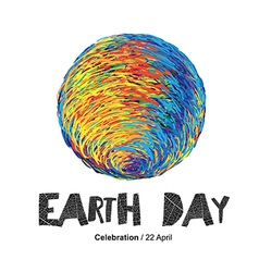 Earth Day Poster Earth On white Isolated Celeb vector image vector image