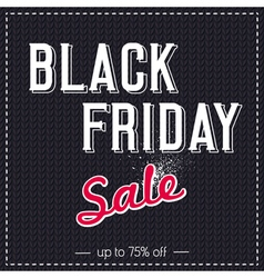 Black friday sale banner on knitwear background vector image vector image