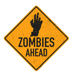 Poster zombie sign board vector